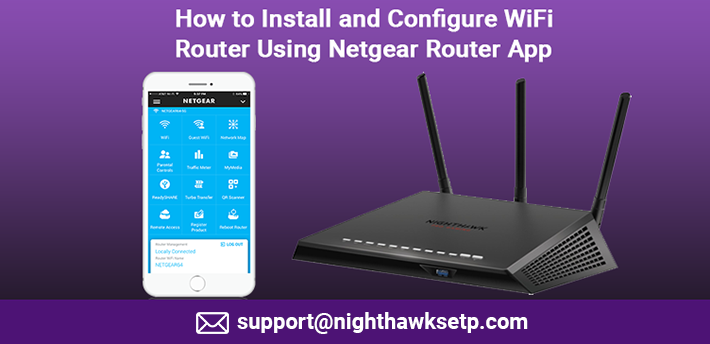 How to Install and Configure WiFi Router Using Netgear Router App